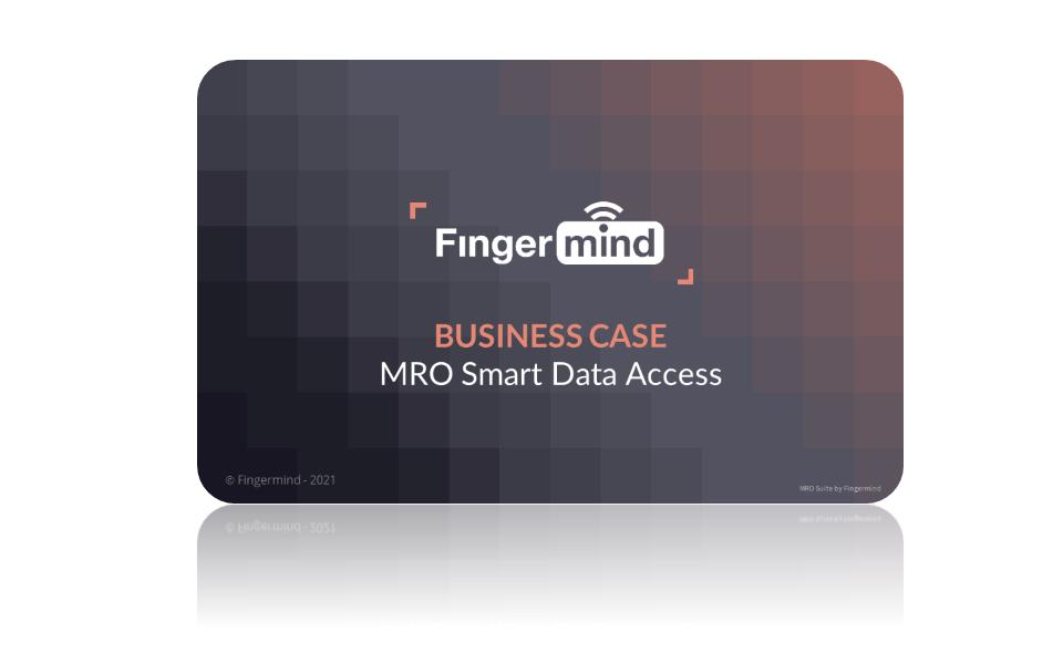 Fingermind Business case MRO SMart Data Access 2021